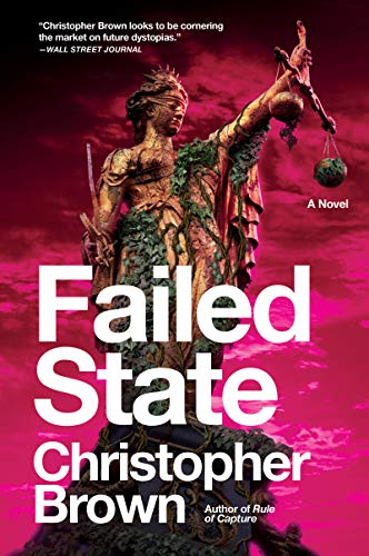 Failed State Dystopian Lawyer Book 2