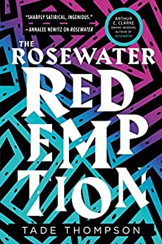 City in Time Rosewater Redemption by Tade Thompson