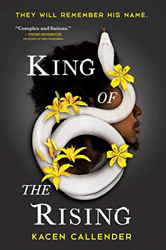 King of the Rising by Kacen Callender Freedom from slavery